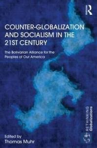 counter-globalization-and-socialism-in-the-21st-century-the-bolivarian-alliance-for-the-peoples-of-our-america